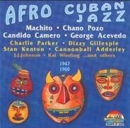 Machito, Stan Kenton a.o. - Afro Cuban Jazz