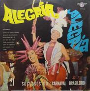 Samba Sampler - Alegria Alegria 21 Sucessos Do Carnaval Brasileiro