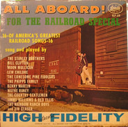 Clifton, Mullican, a.o. - All Aboard! For The Railroad Special
