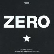 Ben Kweller / The Bravery / Gliss a.o. - All Areas Special: Zero - A Tribute To Smashing Pumpkins