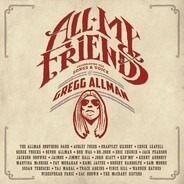 Warren Haynes,Sam Moore,Brantley Gilbert, u.a - All My Friends: Celebrating the Songs & Voice of Gregg Allman