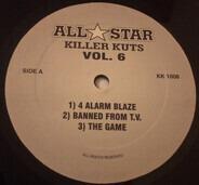 Blaze, The Game, a.o. - All Stars Killer Kuts Vol.6