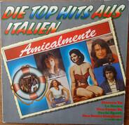 Collage, Drupi, Milva a.o. - Amicalmente - Die Top Hits Aus Italien
