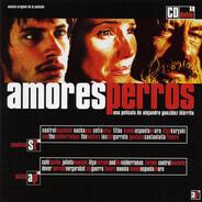 Gustavo Santaolalla, a. o. - Amores Perros (Música Original De La Película)