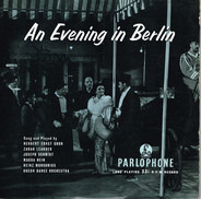 Zarah Leander / Magda Hein / Heinz Munsonius / a.o. - An Evening In Berlin