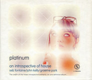 Westbam, Lustral, a.o. - An Introspective Of House : Platinum