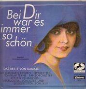 Marlene Dietrich / Siegfried Arno / Zarah Leander / Willi Forst / a.o. - Bei Dir war es immer so schön
