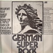 Gila, Passport, Eberhard Schoener - German Super Rock