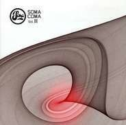 Alex Smoke / Vector lovers / Slam a.o. - Soma Coma Vol.3