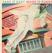 The Gap Band, The Chaplin Band, Central Line a.o. - take it easy make it funky