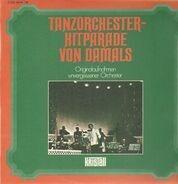 Die Goldene 7 / Michael Jary / Helmut Zacharias - Tanzorchester - Hitparade von Damals