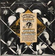 Carl T. Sprague, Harry McClintock a.o. - Authentic Cowboys And Their Western Folksongs