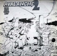 Real Deal / X-Large / Zot a.o. - Avalanche 2 Swiss Underground Comp.