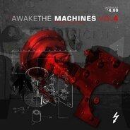 Various - Awake the Machines Vol.4