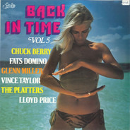 Chuck Berry, Fats Domino, Glenn Miller, a.o. - Back In Time Vol. 5