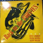 Benny Goodman, Glenn Miller, Frank Sinatra a.o. - Back To The Forties