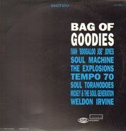 Soul Machine, The Explosions, Soul Tornadoes... - Bag of Goodies