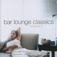 Kruder & Dorfmeister,Yonderboi,Jaffa, u.a - Bar Lounge Classics (Volume 3)