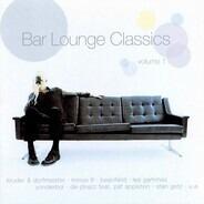 Kruder & Dorfmeister, Beanfield, Shantel, a.o. - Bar Lounge Classics Volume 1