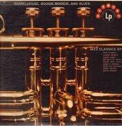 Pete Johnson, Albert Ammons, Harry James ... - Barrelhouse, Boogie Woogie And Blues