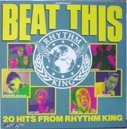 S'Express, The Beatmasters, Bomb The Bass, Schoolly D a.o. - Beat This - 20 Hits From Rhythm King