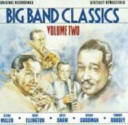 Tommy Dorsey / Glenn Miller / Artie Shaw - Big Band Classics - Volume Two