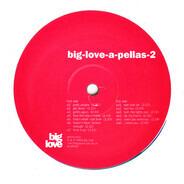 Various - Big-Love-A-Pellas-2