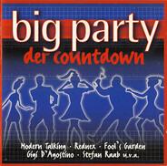 Gigi D'Agostino / Modern Talking / Culture Club / Duran Duran a. o. - Big Party - Der Countdown