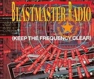 S'Express,Coldcut,The Beat Pirate,Simon Harris, u.a - Blastmaster Radio (Keep The Frequency Clear)