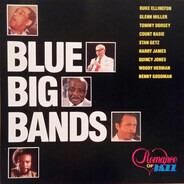 Duke Ellington, Glenn Miller a.o. - Blue Big Bands