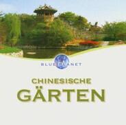 Blue Planet - Blue Planet - Paradiese Der Erde: Chinesische Gärten