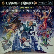 Julie Andrews, The Belafonte Singers, Lena Horne, etc - Bob And Ray Throw A Stereo Spectacular