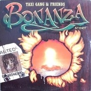 Taxi Gang & Friends - Bonanza Story