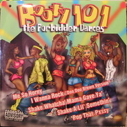 2 Live Crew, Poison Clan and others - Booty 101 - The Forbidden Dances