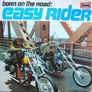 Electric Food a.o. - Born On The Road: Easy Rider