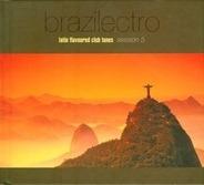 Marcos Valle,Paula Lima,Sunsoul,Suba, u.a - Brazilectro: Latin Flavoured Club Tunes Session 5