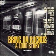 Various - Bring Da Ruckus-a Loud Story