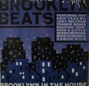 Joey Beltram, Frankie Bones, Ralphie 'Dee', a.o. - Brooklyn Beats - Brooklyn's In The House