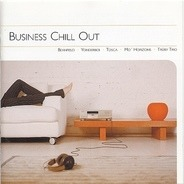 Beanfield, Tosca, Truby trio, Mo' Horizons, u.a - Business Chill Out