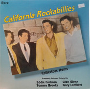 Glen Glenn, Tommy Brooks, a.o. - California Rockabillies