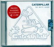 Zap Mama, Sinsemilia, Sanseverino, a.o. - Caterpillar - The White Album
