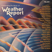 Victor Bailey, Cyro Baptista, Jay Beckenstein a.o. - Celebrating The Music Of Weather Report