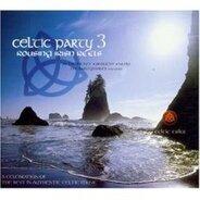Various - Celtic Party 3: Rousing Irish Reels