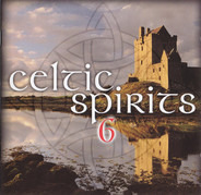 Runrig / Clannad / Pamela Rose a.o. - Celtic Spirits 6