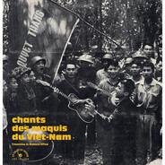 Hong Nam, E.A.A.L a.o. - Chants Des Maquis Du Viet-Nam