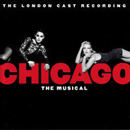John Kander - Chicago The Musical (The London Cast Recording)