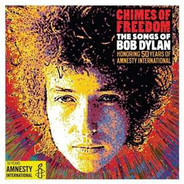 Adele, Billy Bragg, Bryan Ferry a.o. - Chimes Of Freedom (The Songs Of Bob Dylan)