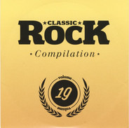 Orchid / The Sheepdogs / Black Rebel Motorcycle Club a.o. - Classic Rock Compilation Volume 19