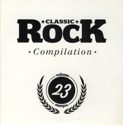 Michael Monroe / The Quireboys / The Rides a.o. - Classic Rock Compilation Volume 23