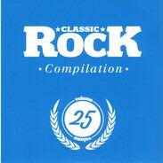 Stone Temple Pilots / Black Spiders / Avatarium a.o. - Classic Rock Compilation Volume 25